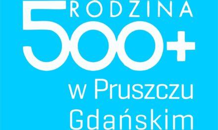 Rodzina 500+ w Pruszczu Gdańskim