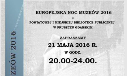 Noc Muzeów 2016 w Pruszczu Gdańskim