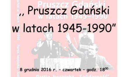 Pruszcz Gdański w latach 1945-1990