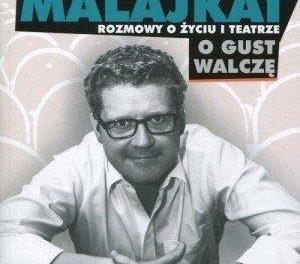 Wojciech Malajkat – rozmowa o książce
