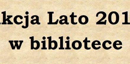"""""""Akcja Lato"""" w bibliotece."""