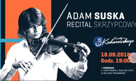 Początek sezonu / Recital skrzypcowy – Adam Suska