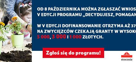 To ostatnia szansa na podjęcie walki o granty o łącznej puli 1 125 000 złotych.