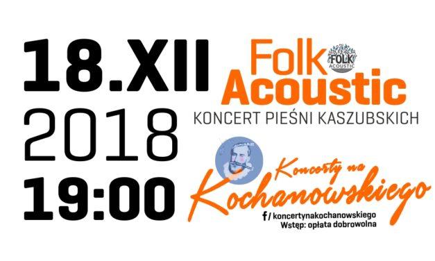 Folk Acoustic w Koncertach na Kochanowskiego.