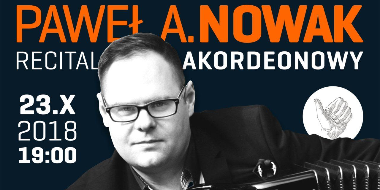 Recital akordeonowy Pawła Nowaka
