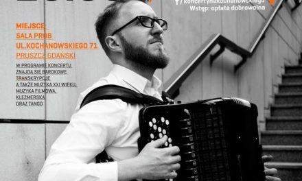 """Akordeon-Kameleon""  Koncerty na Kochanowskiego"