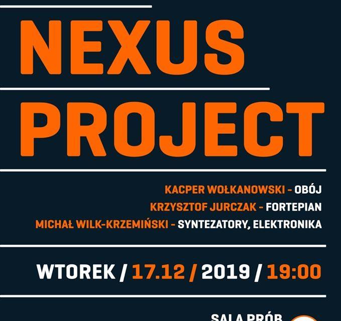 The Nexus Project na Kochanowskiego