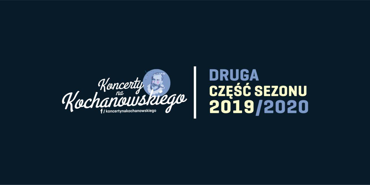 Koncerty na Kochanowskiego 2 część sezonu.