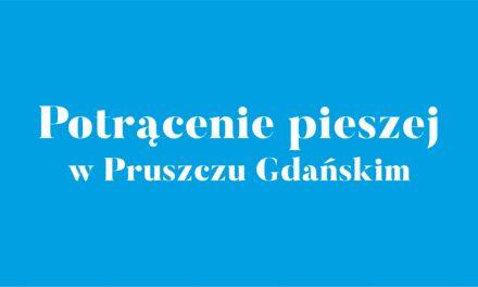 Potrącenie pieszej w Pruszczu Gdańskim